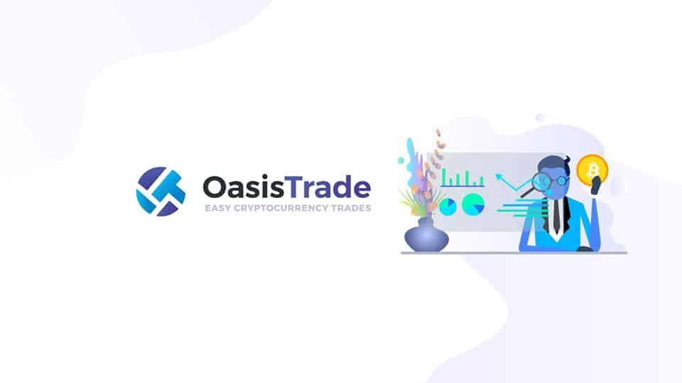 Oasis Trade: Broker to choose to trade currency