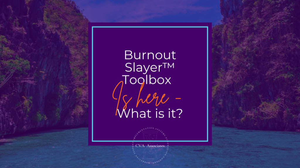 Burnout Slayer™ Toolbox Is Here - What Is It?