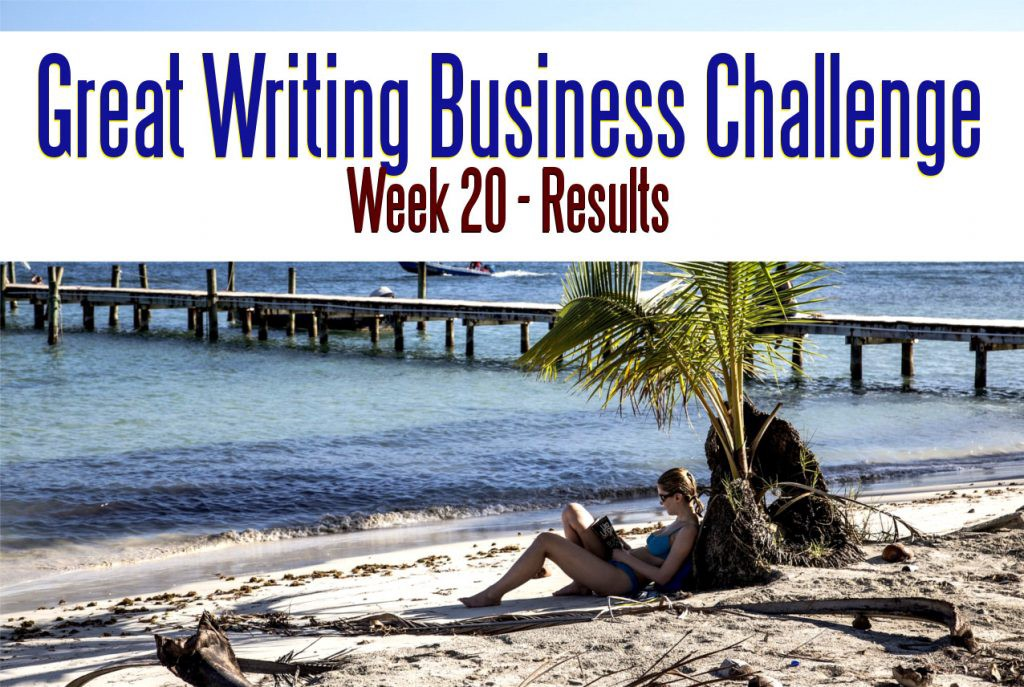 The Great Writing Business Challenge – Week 20 Results