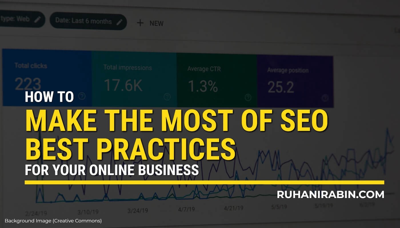 How to Make the Most of SEO Best Practices for Your Online Business Featured Image