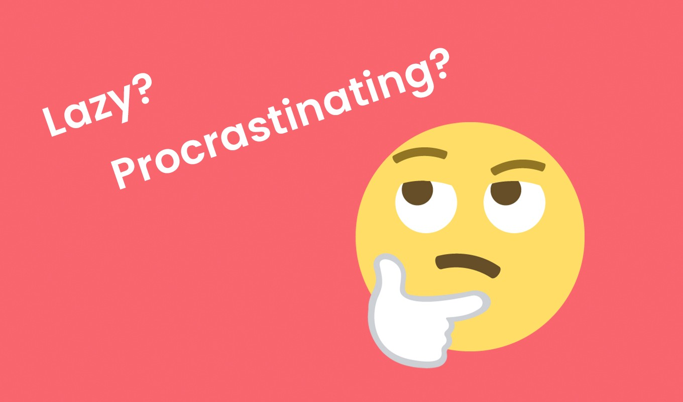What is the difference between laziness and procrastination?