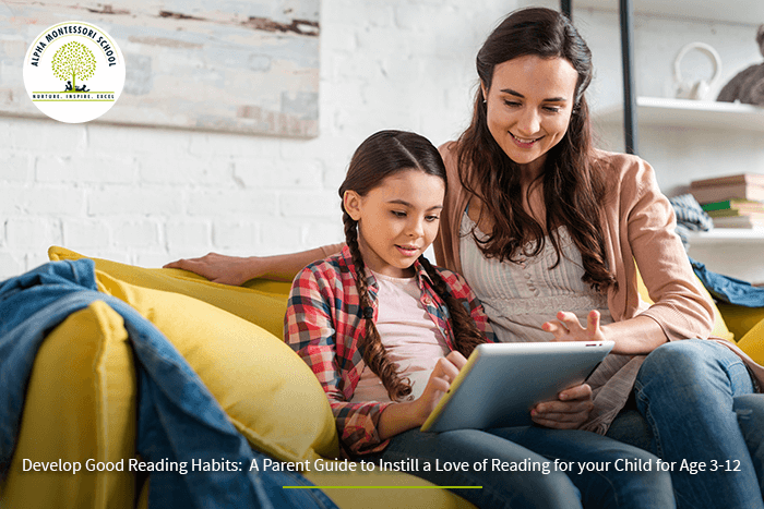 how to instill a love of reading in your child   Alpha Montessori