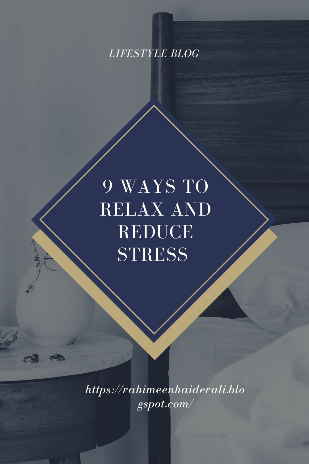 9 WAYS TO RELAX AND REDUCE STRESS