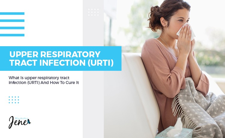 What Is Upper Respiratory Tract Infections (URTI)?