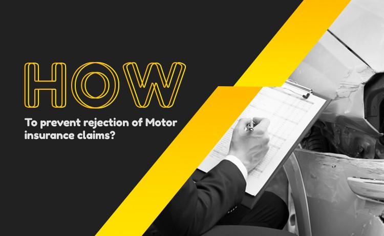 Prevent Rejection Of Car Insurance Claim