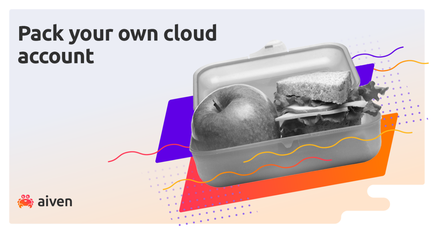 A tasty apple and sandwich in a lunchbox show how you can pack your cloud account to Aiven and get the best of both worlds.