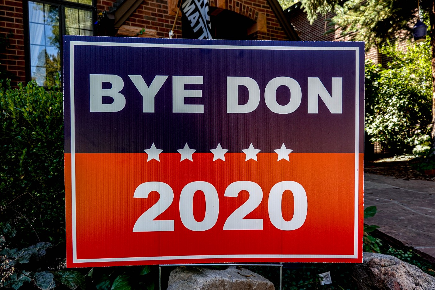 "Yard sign that says ""Bye Don 2020."""