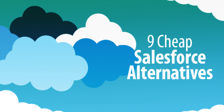 9 Cheap Salesforce Alternatives that Make CRM as Simple as