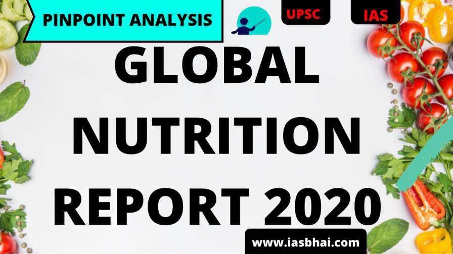 GLOBAL NUTRITION REPORT UPSC