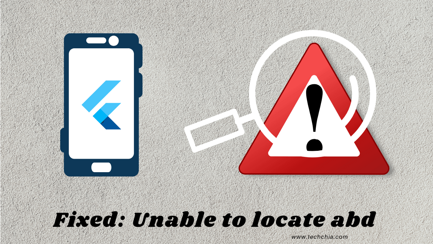 Fixed: Unable to locate abd