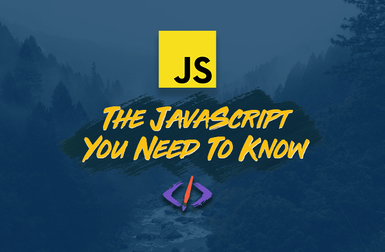 Learn the JavaScript You Need to Build Apps in this 28-Part Course cover