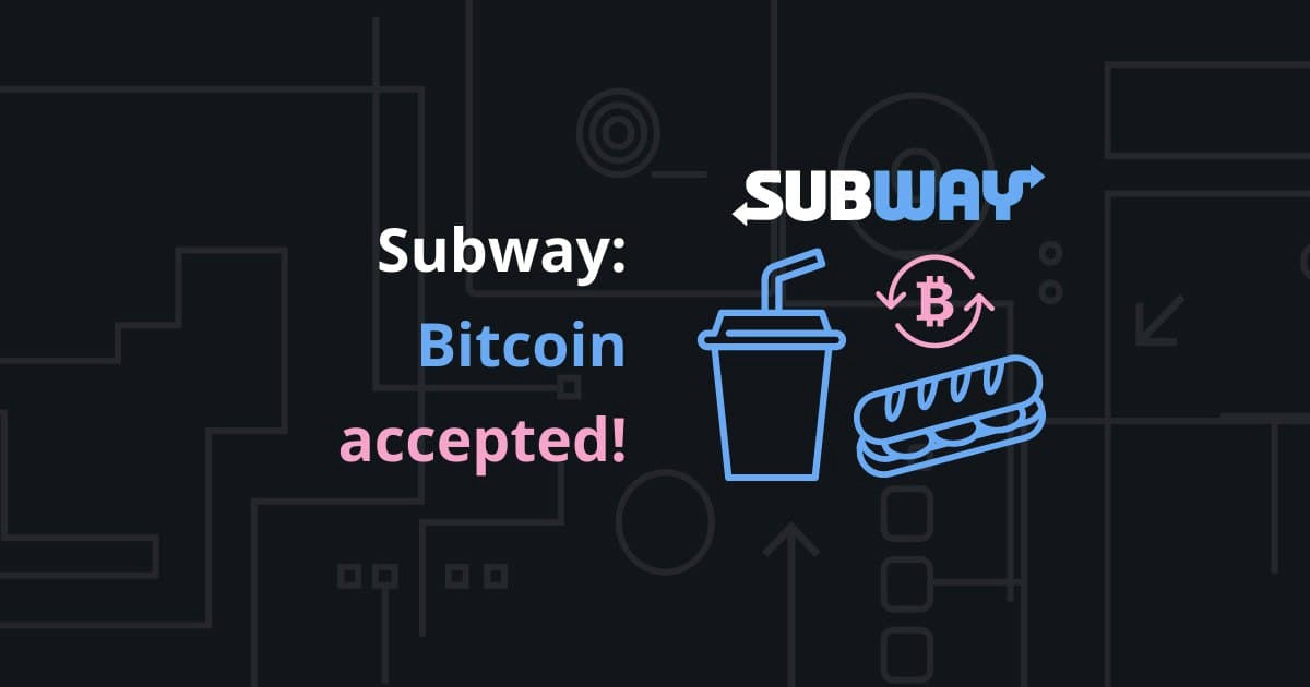 Subway Bitcoin Accepted