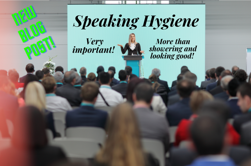 Speaking Hygiene - More than showering and looking good!