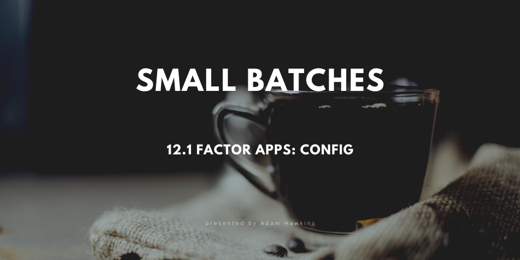 12.1 Factor Apps: Config cover