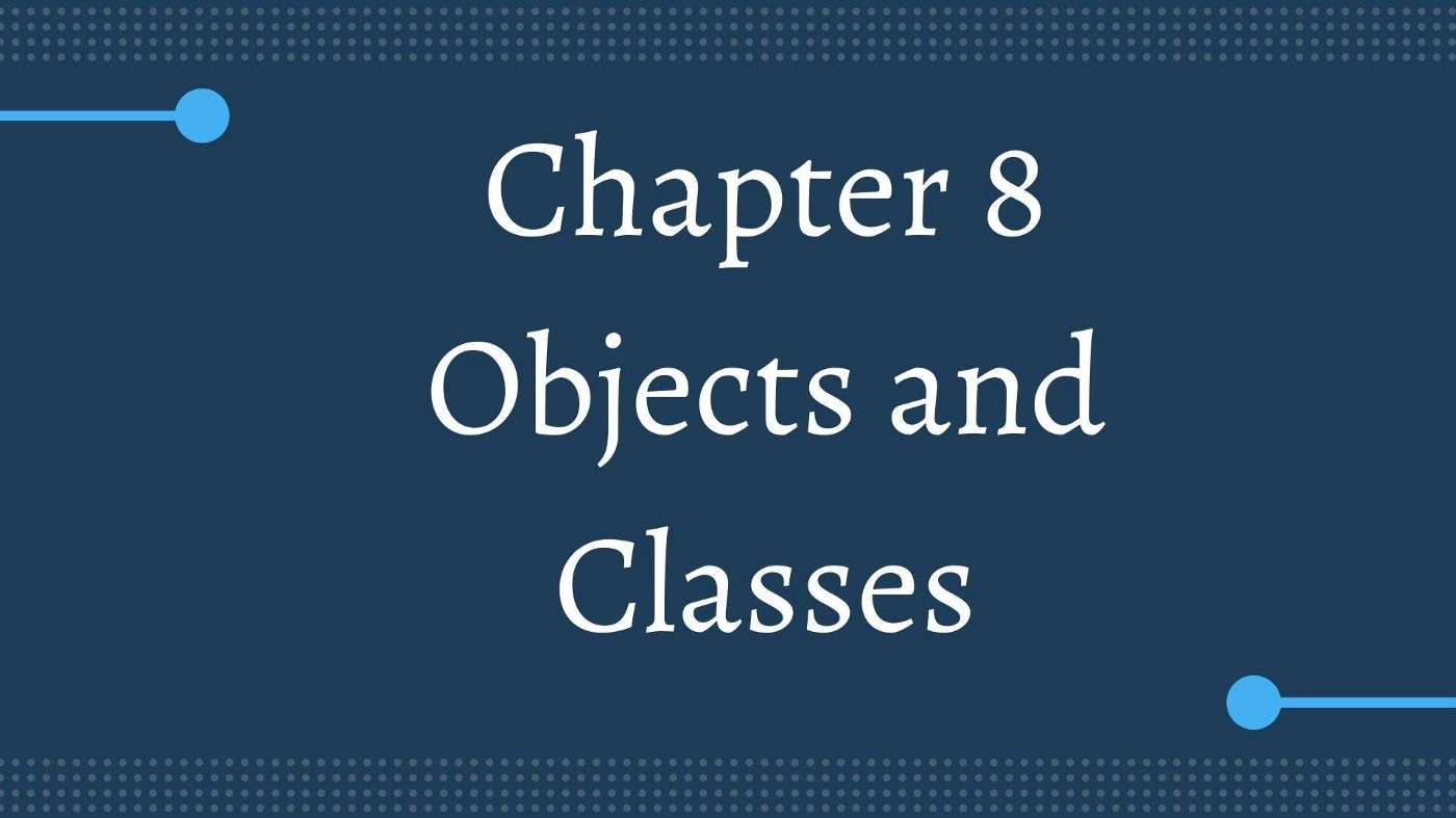 2nd year Computer Science Notes Chapter 8 Objects and Classes