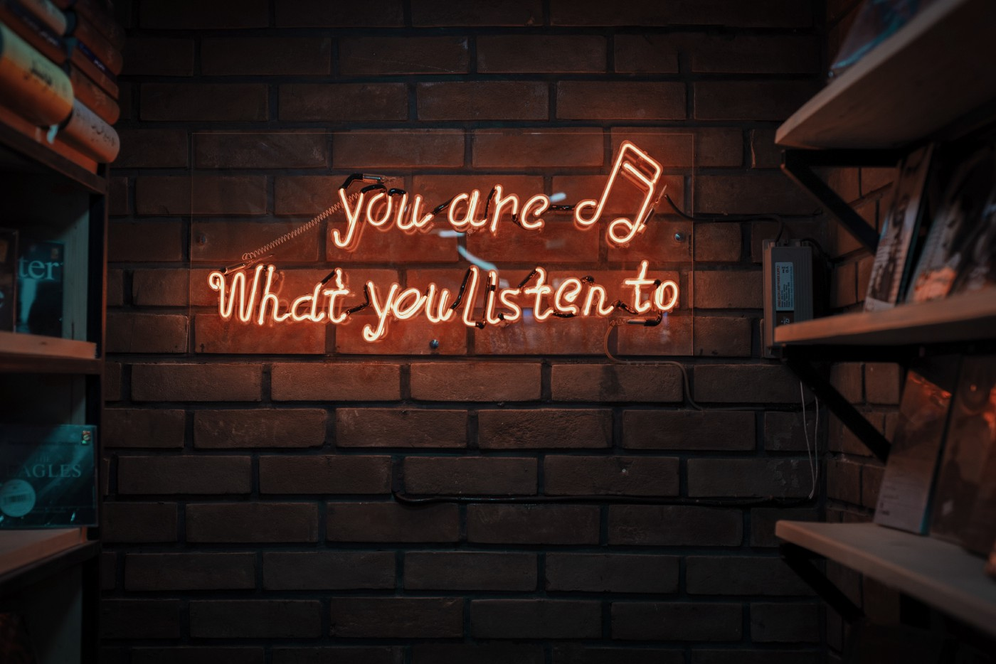 Lighted sign: You are what you listen to
