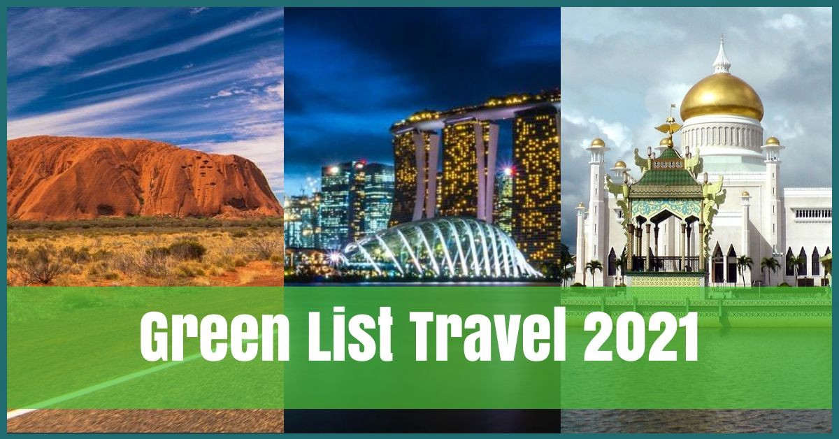 Green List Travel 2021 - What You Really Need to Know