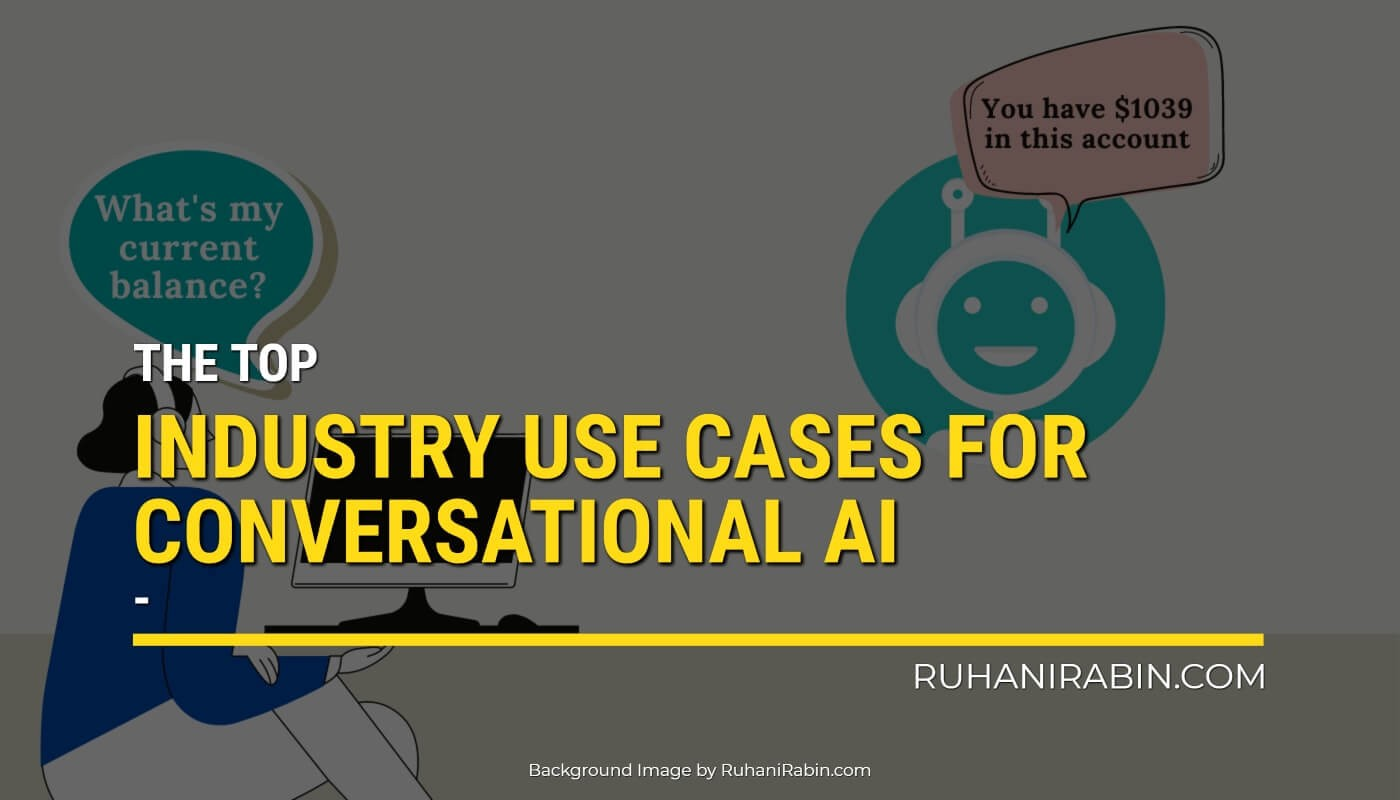 The Top 5 Industry Use Cases for Conversational AI Featured Image