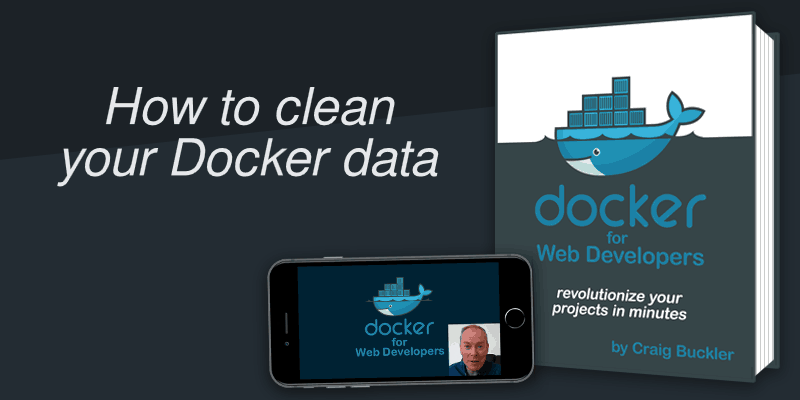 How to clean your Docker data