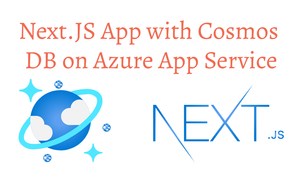 Next.JS App with Cosmos DB on Azure App Service