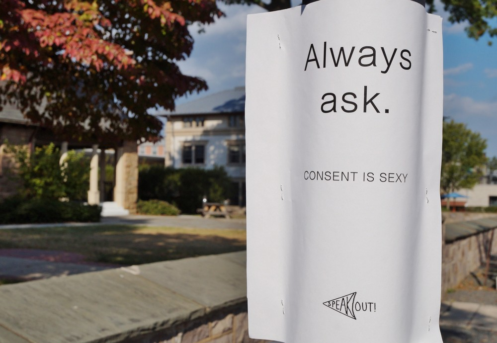 Image of a standee that is a public service announcement on consent. It says: 'Always ask. Consent is sexy'. It promotes consensual sex.