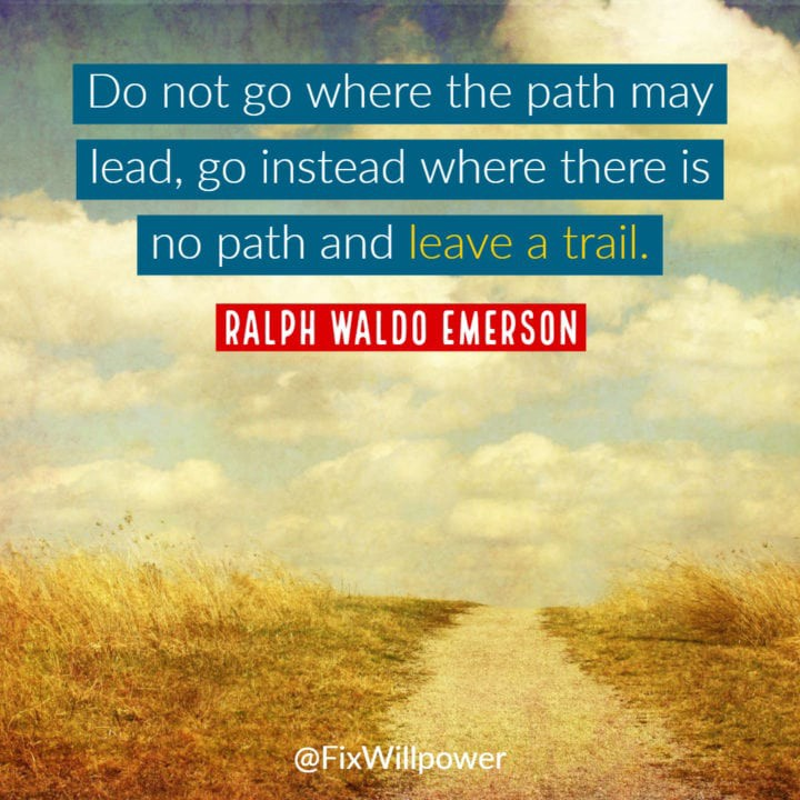 Emerson pick your own path quote