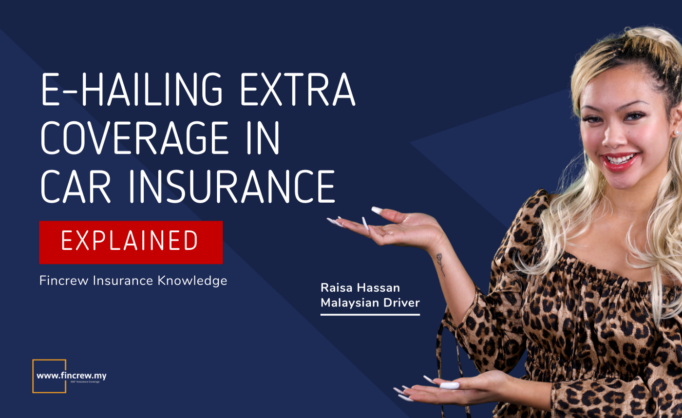 E-Hailing Extra Coverage In Car Insurance