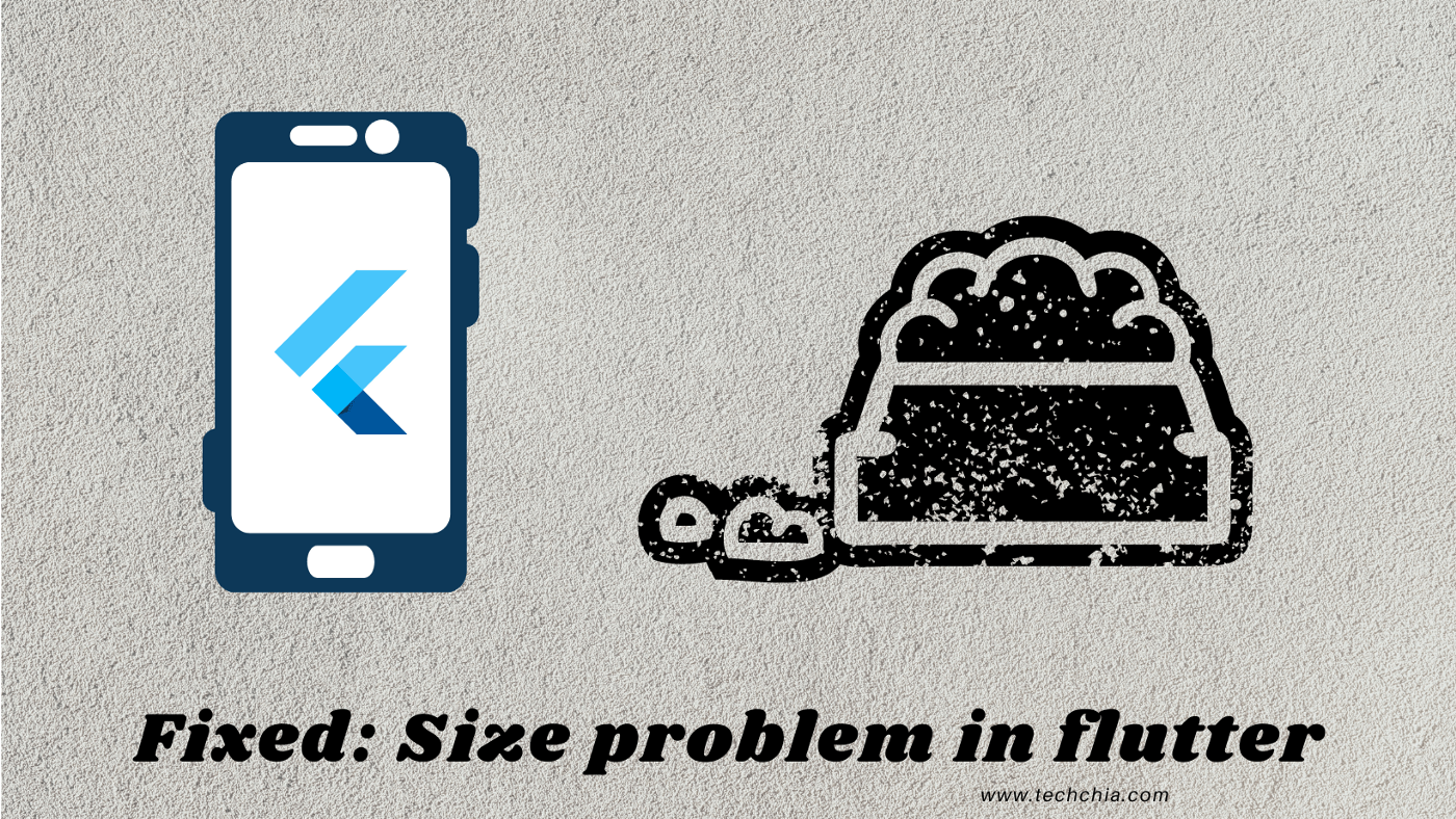 Fixed: Size problem in flutter