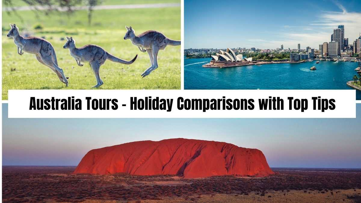 Australia Tours - Holiday Comparisons with Top Tips and Insider Insights