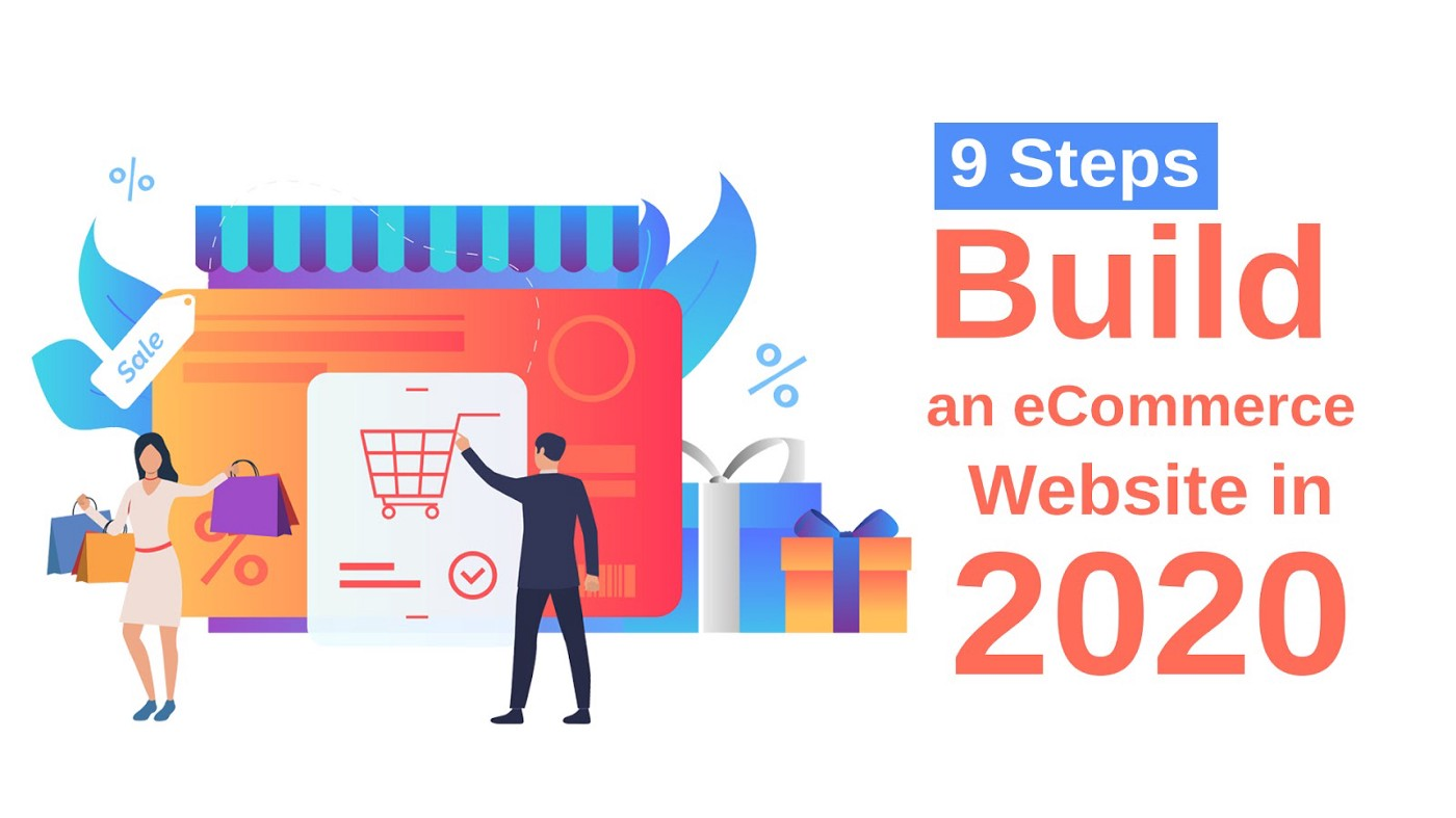 9 Steps to Build an eCommerce Website in 2020