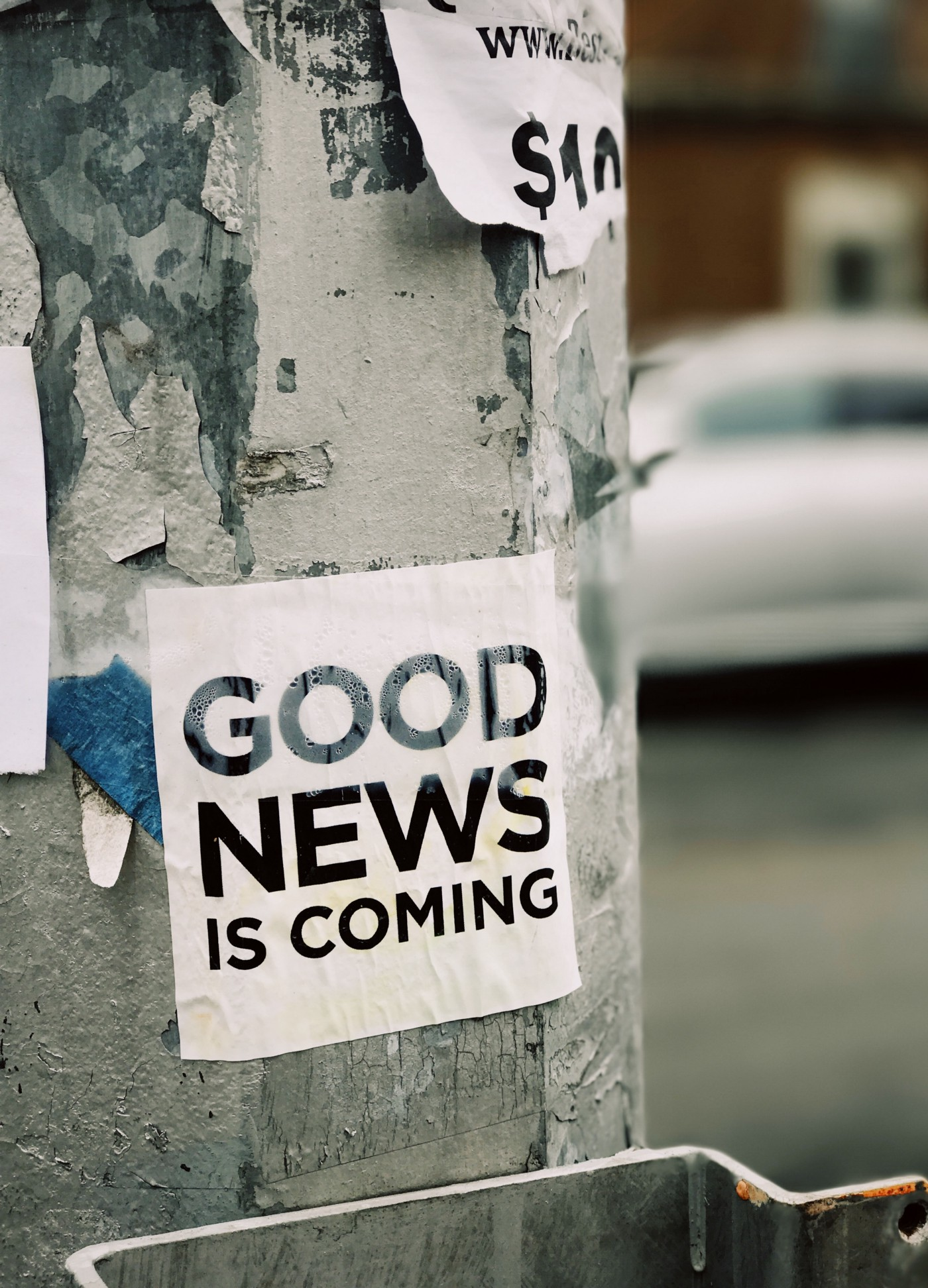 """Poster that says """"good news is coming"""""""