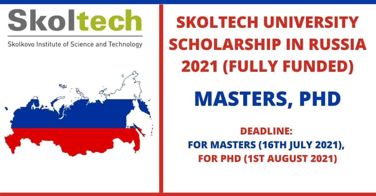 Skoltech University Scholarship in Russia 2021 | Fully Funded