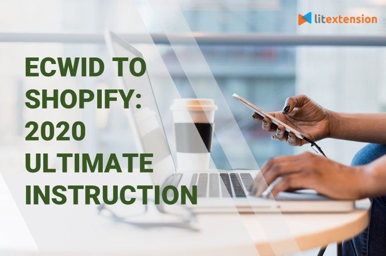 Ecwid to Shopify Migration