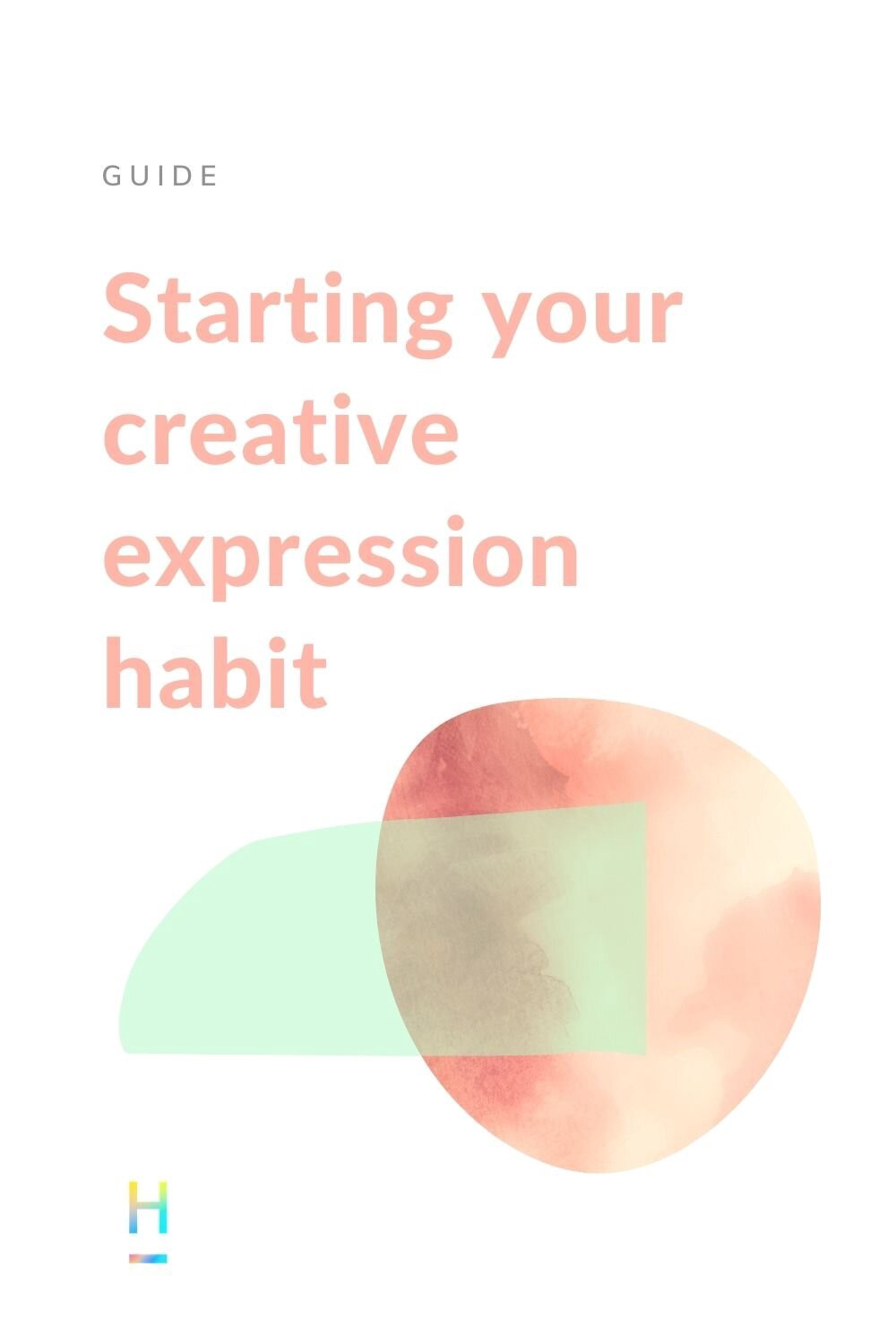 starting your creative expression habit