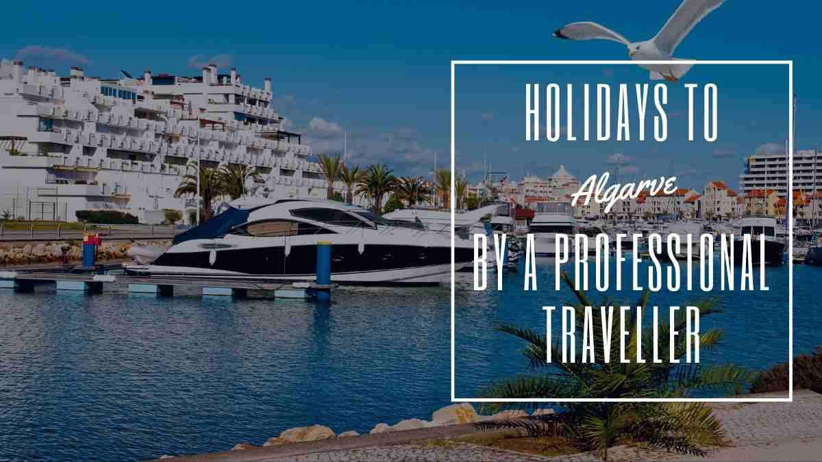 Holidays to Algarve - 3 Trip Reviews inc First Solo Holiday
