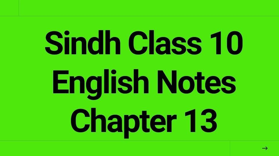 Sindh Class 10 English Notes Chapter 13 Shopping