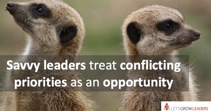 savvy leaders treat a clash in priorities as an opportunity