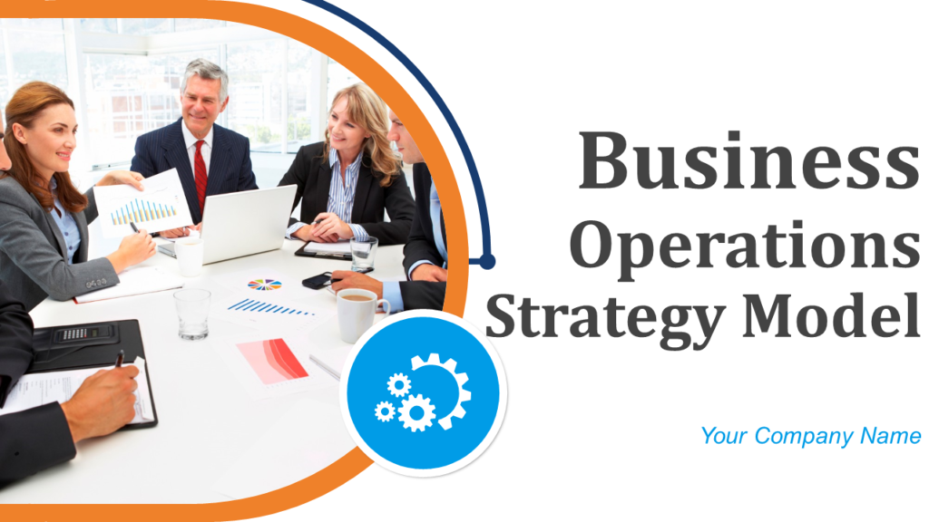 Business Operations PPT Model