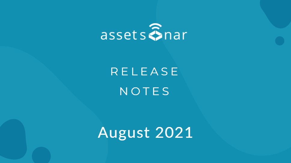 AssetSonar Release Notes August 2021
