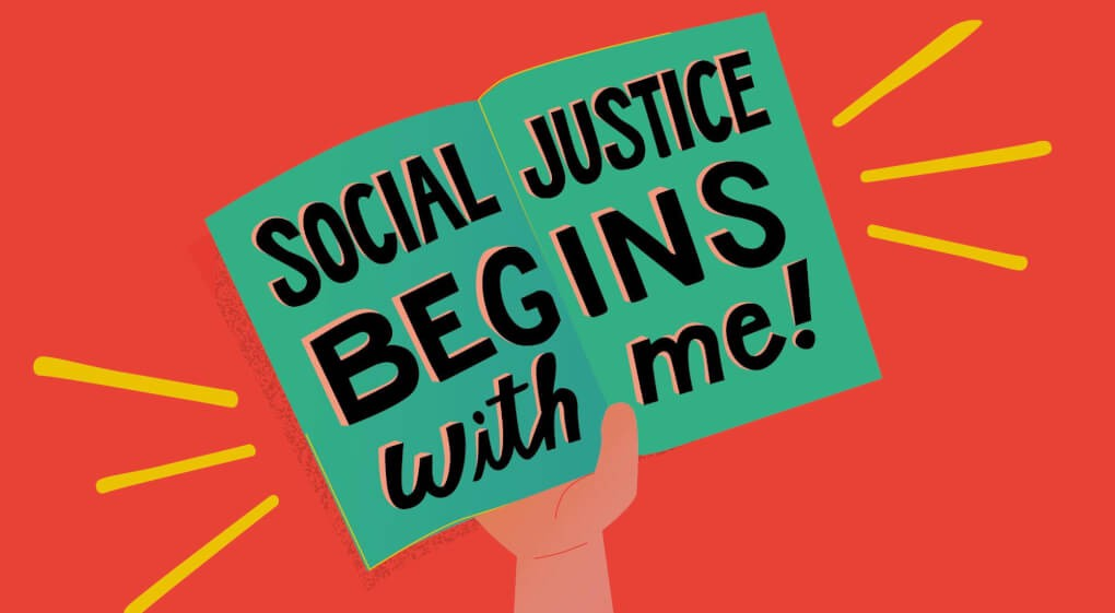 """cartoon image of someone holding up a sign that says """"social justice beings with me!"""""""
