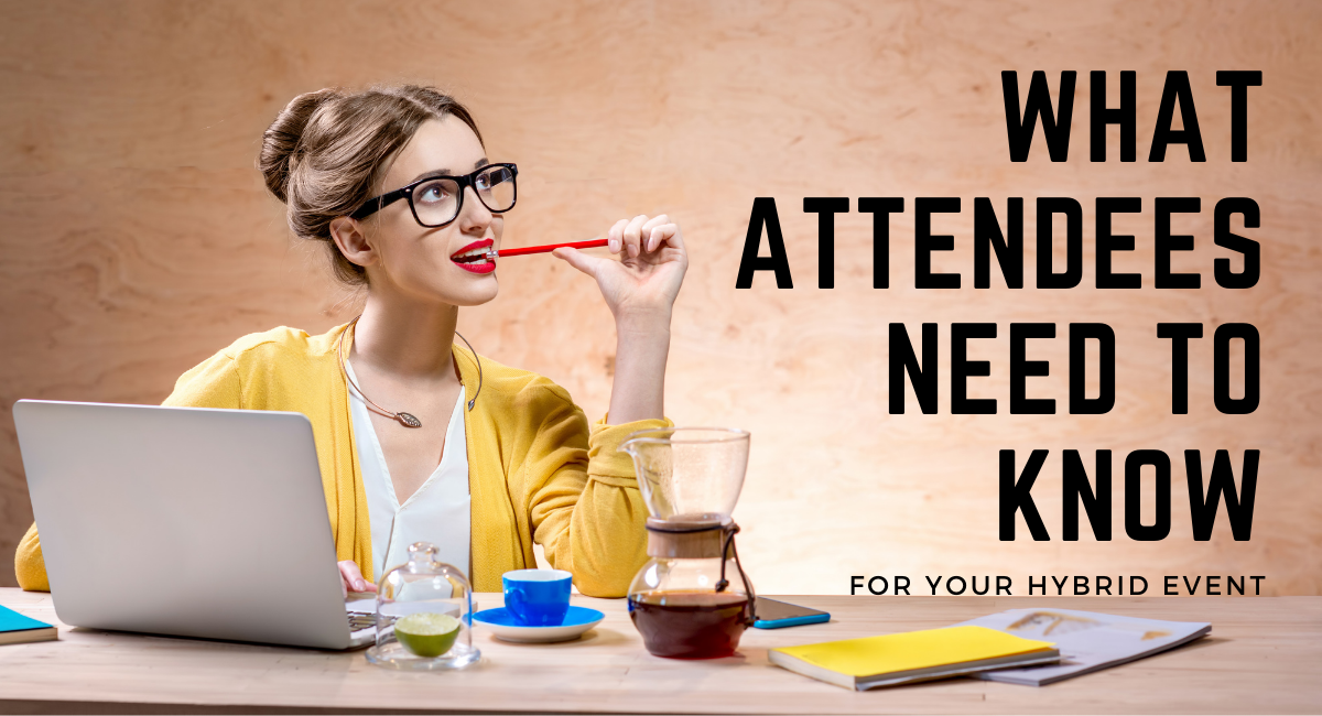 featured image—Things Hybrid Attendees Need to Know for Your Next Hybrid Event Let's be honest—for many people, attending