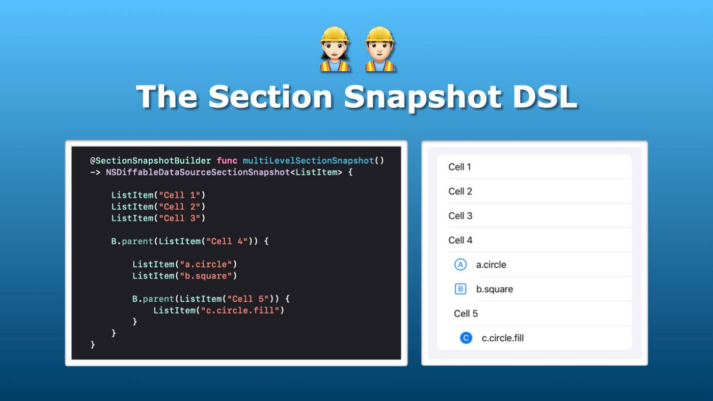 How I Created a DSL for Diffable Section Snapshot using Result Builders