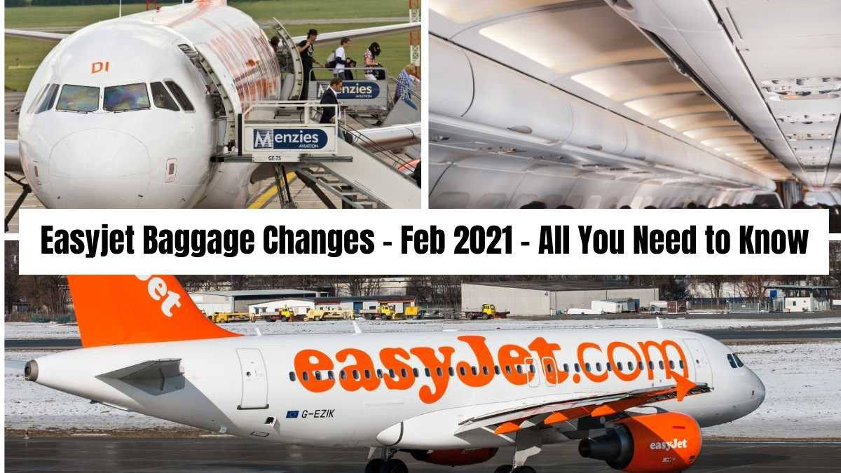Easyjet Baggage Changes - Feb 2021 All You Need to Know