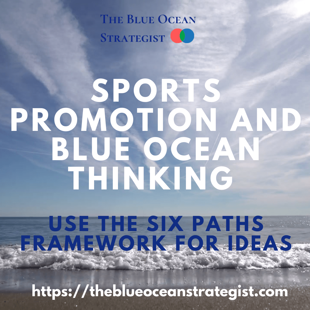 Sports Challenges are Thriving with Blue Ocean Thinking