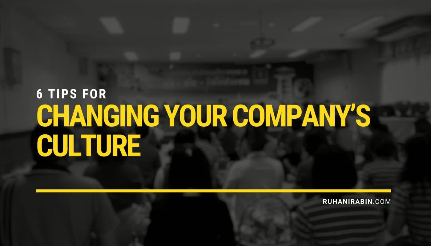 6 Tips for Changing Your Company's Culture Featured Image