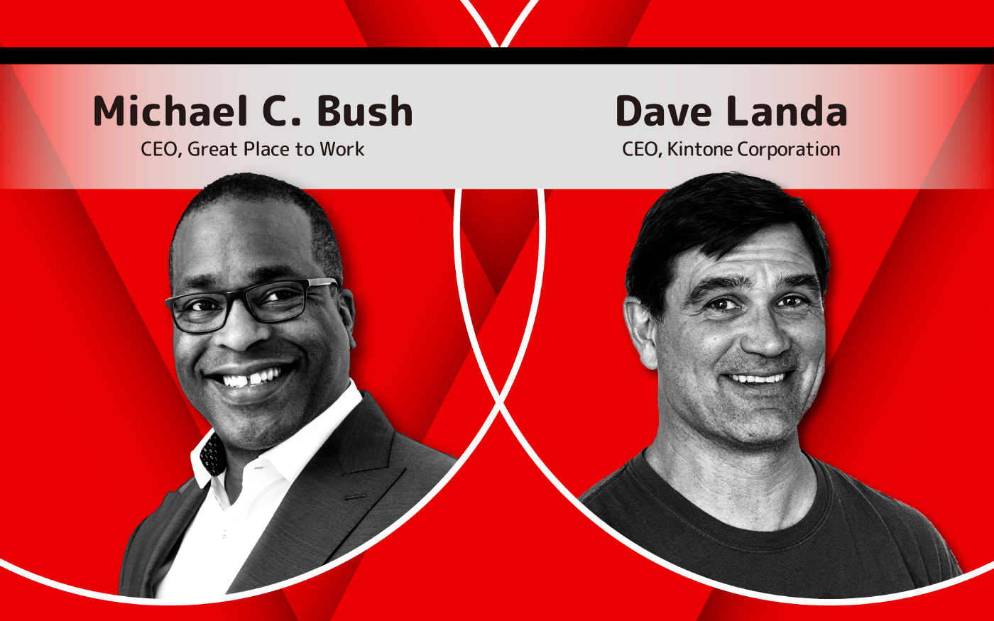 Headshots of Great Place to Work CEO Michael C. Bush (left) and Kintone CEO Dave Landa (right)