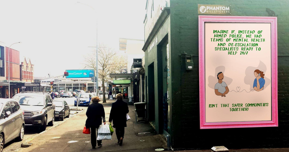 Mock up of street poster that says, Imagine if, instead of armed police, we had teams of mental health specialists.