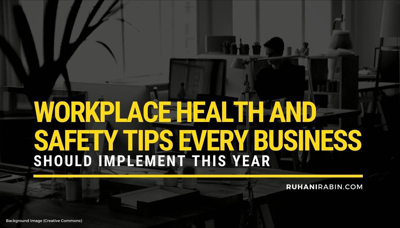 Workplace Health and Safety Tips Every Business Should Implement in 2021 Featured Image