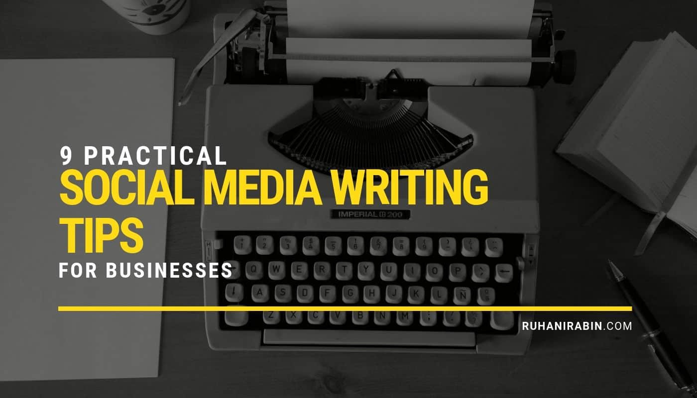 9 Practical Social Media Writing Tips For Businesses Featured Image