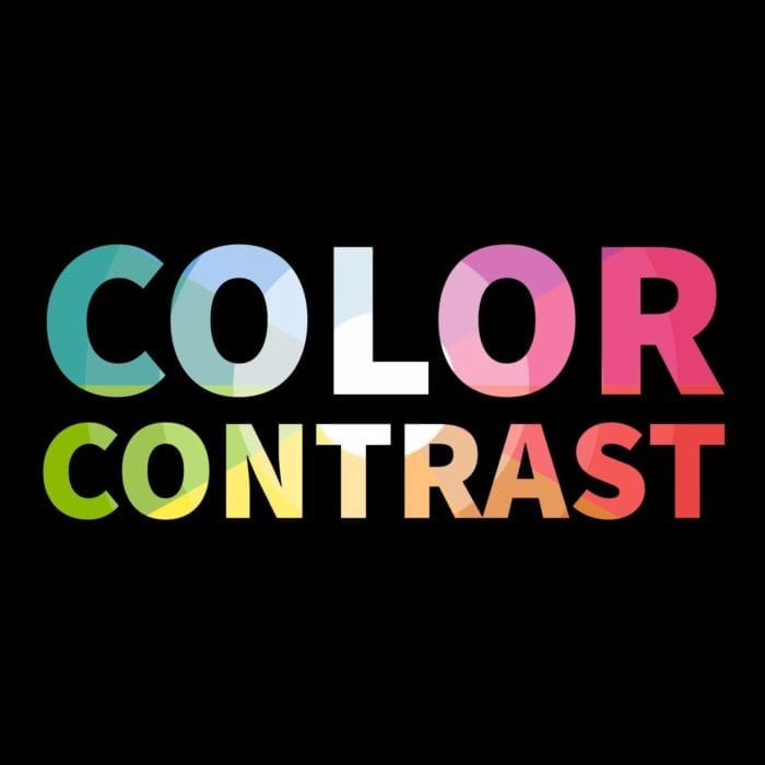 Color contrast in several different colors.